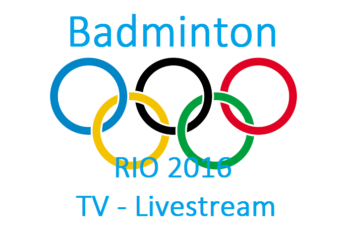 Badminton Olympia 2016 TV Livestream